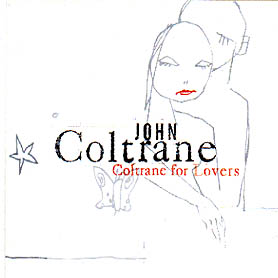 Coltrane for Lovers