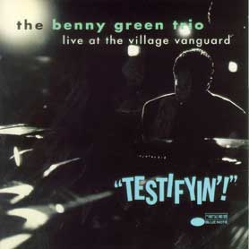 Live at the Village Vanguard: Testifyin'!