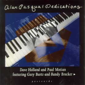 Alan Pasqua/Dedications
