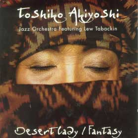 Jazz Orchestra featuring Lew Tabackin Desert Lady-Fantasy